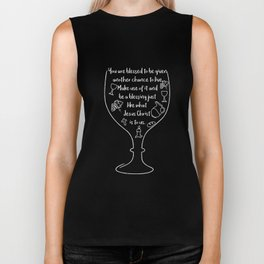 You are blessed to be given another chance to live Biker Tank