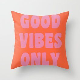 Retro Good Vibes Only Lettering in Pink and Orange Throw Pillow