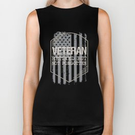 Veteran Retired But Not Forgotten, Military Veteran, Veteran Gift Biker Tank
