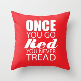Going Red Throw Pillow