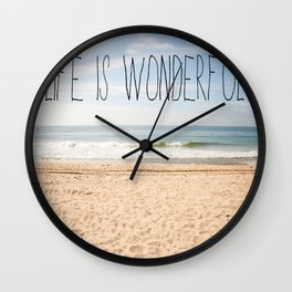 Life is Wonderful Wall Clock