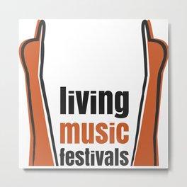 Living Music Festivals T-Shirt Metal Print