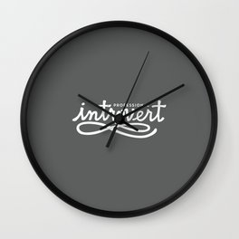 Professional Introvert Wall Clock