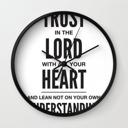 Trust in the Lord. Proverbs 3:5 Wall Clock