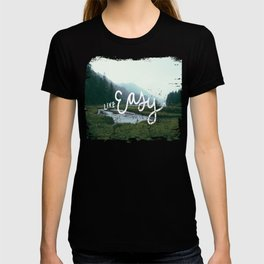 Live easy T-shirt