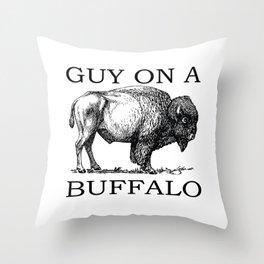 Guy on a Buffalo Throw Pillow