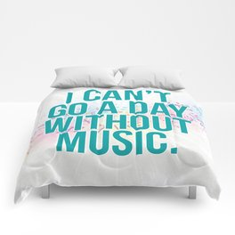 A Day Without Music Quote Comforters