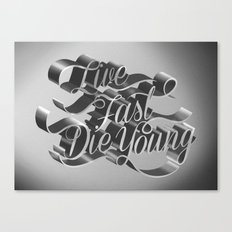 Live Fast Die Young - Black and White Canvas Print