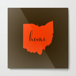 Ohio is Home - Go Browns Metal Print