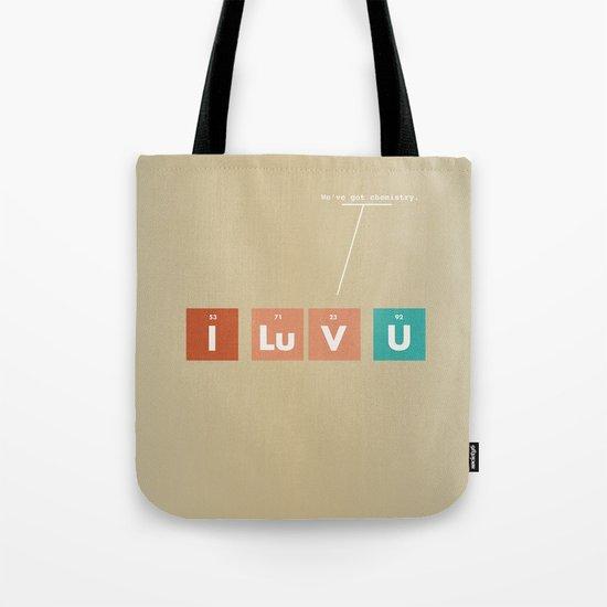 We've Got Chemistry Tote Bag