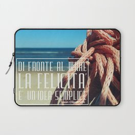 in front of the sea happiness is a simple idea Laptop Sleeve