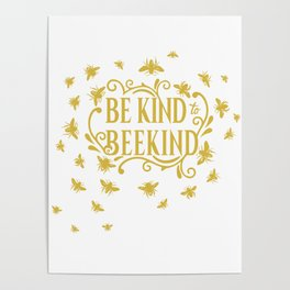 Be Kind to Beekind - Save the Bees Poster