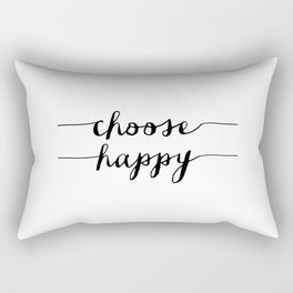 Choose Happy black and white monochrome typography poster design home decor bedroom wall art Rectangular Pillow