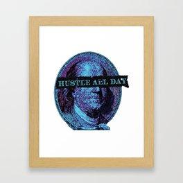 Hustle All Day Framed Art Print