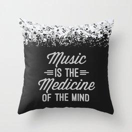 Music Medicine Mind Quote Throw Pillow