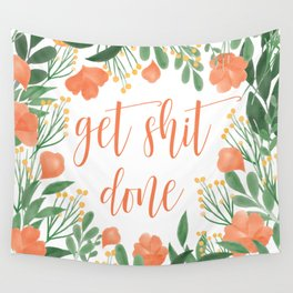 Get Shit Done Wall Tapestry