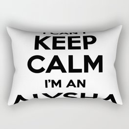 I cant keep calm I am an ALYSHA Rectangular Pillow
