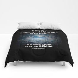 Never be Boring Comforters