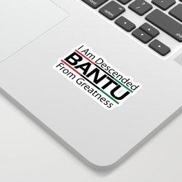 RBG/Pan-African Bantu Descended Sticker
