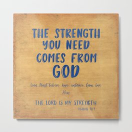 Inspirational Strength from God Quote and Verse Metal Print
