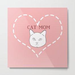 Proud Cat Mom Metal Print