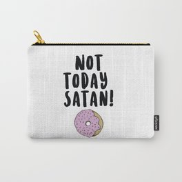 Not Today Satan (Donut) Carry-All Pouch