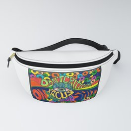 Don't Criticize others.. Psychedelic art Fanny Pack