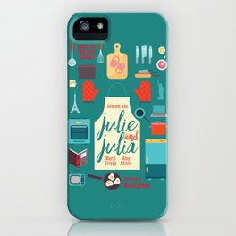 Julie and Julia, minimal movie poster, Meryl Streep, Amy Adams, Nora Ephron film, Julia Child, cook iPhone Case