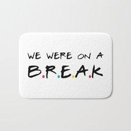 Break Bath Mat