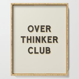 Overthinker Club Serving Tray