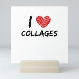 I Love Collages Mini Art Print