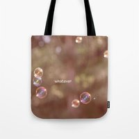 whatever Tote Bags featuring whatever by Bunny Noir