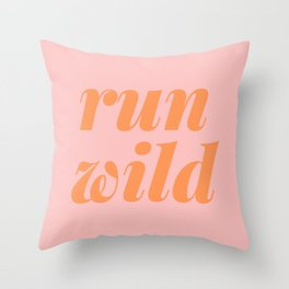 Run Wild Throw Pillow