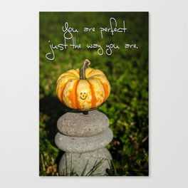Just The Way You Are Canvas Print