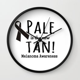 Pale is the New Tan Melanoma Awareness Wall Clock