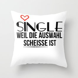 Single Bachelorette Wedding Funny Sayings Throw Pillow