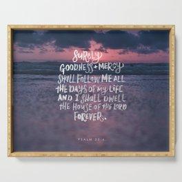 Goodness & Mercy Serving Tray