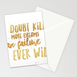 Doubt Kills Dreams Stationery Cards