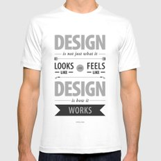 Design is how it works MEDIUM White Mens Fitted Tee