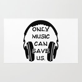 ONLY MUSIC CAN SAVE US - HEADSET DJ Rug
