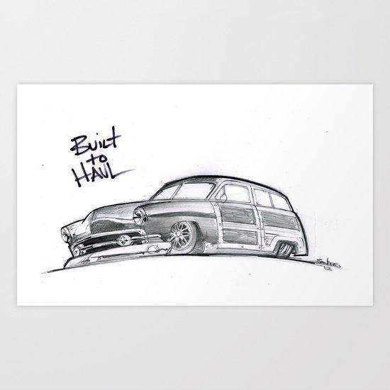 Built to Haul Art Print