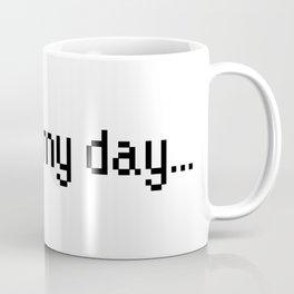 Back in my day... Coffee Mug