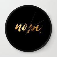 nope Wall Clocks featuring Nope by heartsandwhiskers