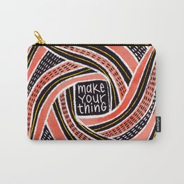 Make Your Thing Carry-All Pouch