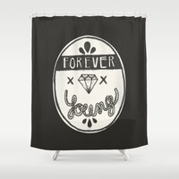 forever young Shower Curtains featuring Forever Young by Landon Sheely