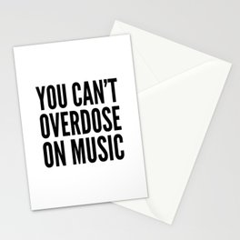 You Can't Overdose On Music Stationery Cards