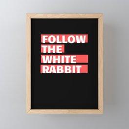 Follow the white rabbit (red and white) Framed Mini Art Print
