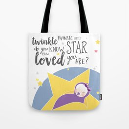 Do you know how loved you are? Tote Bag