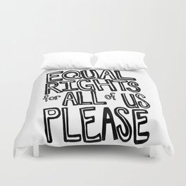 equal rights please Duvet Cover