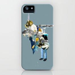 El Naufragio iPhone Case